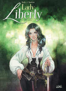 Lady Liberty - Tome 2 - Treize Colonies