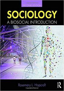 Sociology: A Biosocial Introduction