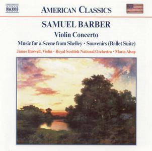 James Buswell, Marin Alsop - Barber: Violin Concerto, Souvenirs, Serenade for Strings, Music for a Scene from Shelley (2002)