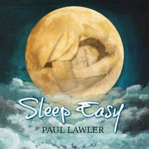Paul Lawler - Sleep Easy (2011)