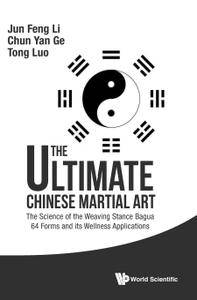 The Ultimate Chinese Martial Art