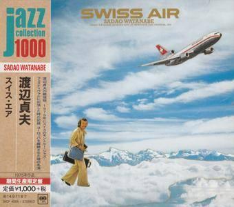Sadao Watanabe - Swiss Air (1975) {2014 Japan Jazz Collection 1000 Columbia-RCA Series SICP 4065}