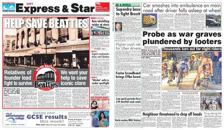 Express and Star City Edition – August 20, 2018