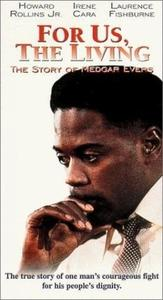 For Us, the Living: The Story of Medgar Evers (1982)