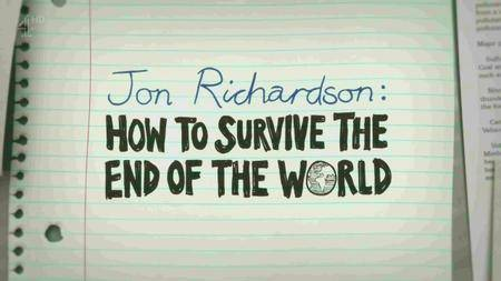 Channel 4 - Jon Richardson: How to Survive the End of the World (2017)