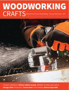 Woodworking Crafts - Issue 58 - November-December 2019