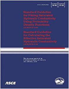Standard Guideline for Fitting Saturated Hydraulic Conductivity Using Probability Density Functions Asce