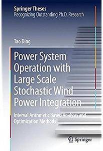 Power System Operation with Large Scale Stochastic Wind Power Integration [Repost]