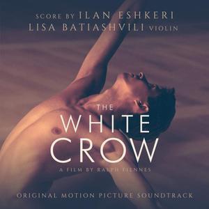 Lisa Batiashvili & Ilan Eshkeri - The White Crow (Original Motion Picture Soundtrack) (2019)