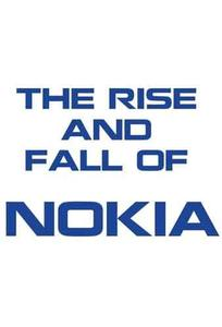 The Rise and Fall of Nokia (2018)