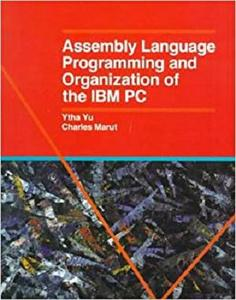 Asssembly Language Programming and Organization IBM Pc
