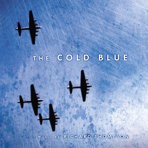 Richard Thompson - The Cold Blue (Original Motion Picture Soundtrack Score) (2019)