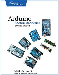 Arduino: A Quick-Start Guide 2nd Edition