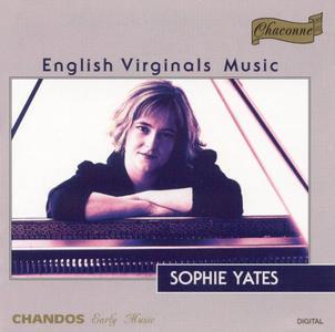 Sophie Yates - English Virginals Music (1995)
