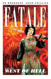 Fatale v3 - West of Hell 2013 Digital TPB