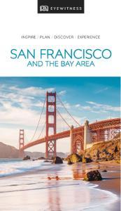 DK Eyewitness Travel Guide San Francisco and the Bay Area (DK Eyewitness Travel Guide)
