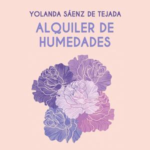 «Alquiler de humedades» by Yolanda Sáenz de Tejada