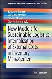 New Models for Sustainable Logistics: Internalization of External Costs in Inventory Management