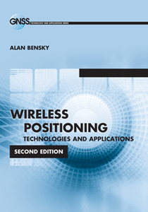 Wireless Positioning Technologies and Applications, Second Edition
