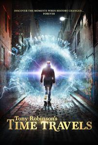 Channel 5 - Tony Robinson's Time Travels (2015)
