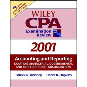 Wiley Cpa Examination Review, 2001: Accounting and Reporting