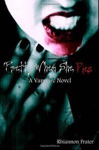Pretty When She Dies: A Vampire Novel(Repost)