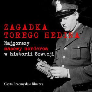 «Zagadka Torego Hedina - S1E2» by Johan Persson