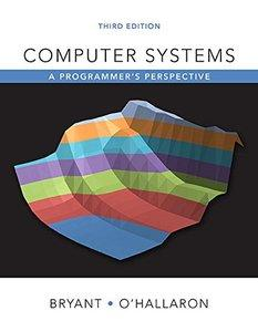Computer Systems: A Programmer's Perspective, 3 edition (repost)