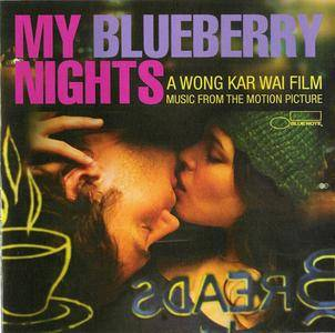 VA - My Blueberry Nights (Music From The Motion Picture) (2008) {Blue Note} **[RE-UP]**