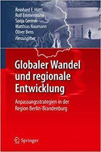 Globaler Wandel und regionale Entwicklung: Anpassungsstrategien in der Region Berlin-Brandenburg