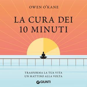 «La cura dei 10 minuti» by Owen O'Kane