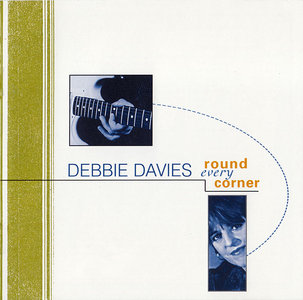 Debbie Davies - Round Every Corner (1998) [Re-Up]