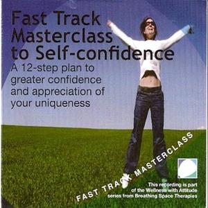«Fast track masterclass to self confidence» by Annie Lawler