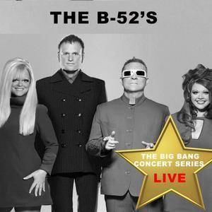 The B-52's - Big Bang Concert Series: B-52's (Live) (2017)