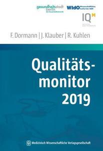 Qualitätsmonitor 2019 by Dormann, Franz; Klauber, Jürgen; Kuhlen, Ralf