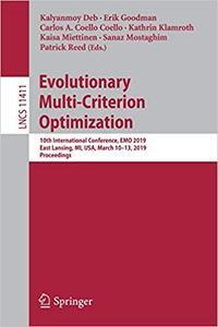 Evolutionary Multi-Criterion Optimization: 10th International Conference, EMO 2019