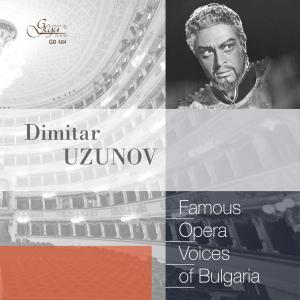 VA - Famous Opera Voices of Bulgaria: Dimitar Uzunov (2019) FLAC