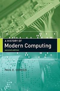 A History of Modern Computing (Repost)