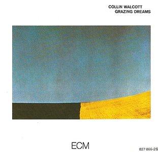 Collin Walcott - Grazing Dreams (1977) {ECM 1096}