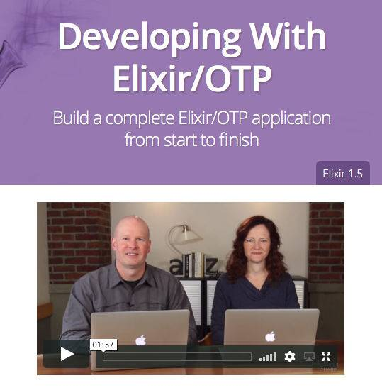 Developing with Elixir/OTP
