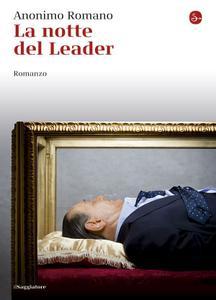 Anonimo Romano - La notte del Leader