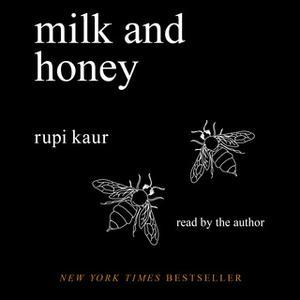 «Milk and Honey» by Rupi Kaur