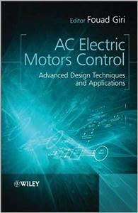 AC Electric Motors Control: Advanced Design Techniques and Applications (Repost)