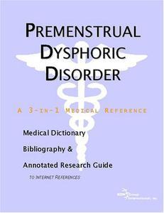 Premenstrual Dysphoric Disorder  [Repost]