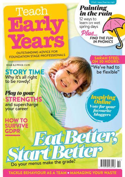 Teach Early Years - Volume 8 Issue 2 2018