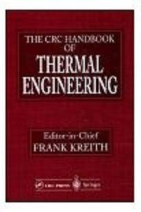 The CRC Handbook of Thermal Engineering