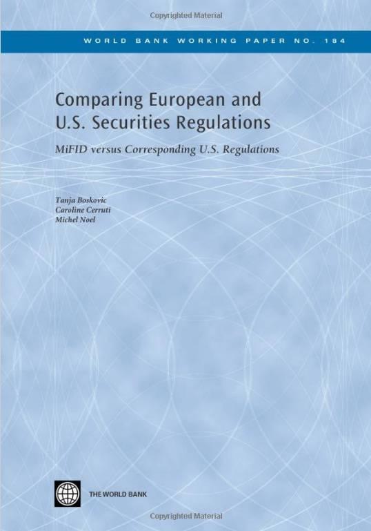 Comparing European and U.S. Securities Regulations: MiFID versus Corresponding U.S. Regulations (Repost)