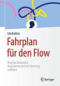 Fahrplan für den Flow: Kreative Blockaden analysieren und mit Coaching auflösen