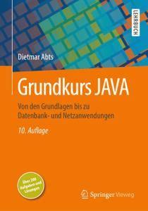Grundkurs JAVA: Von den Grundlagen bis zu Datenbank- und Netzanwendungen, 10. Auflage