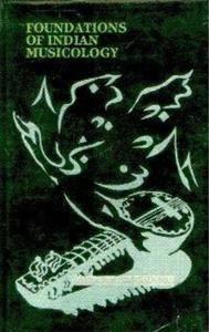 Pradip Kumar Sengupta - Foundations of Indian Musicology [Repost]